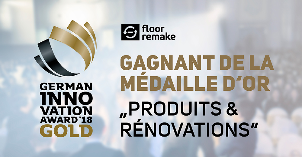 German Innovation Award 2018 for Floor Remake